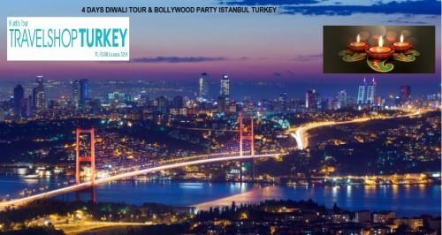 4 DAY  DIWALI TOUR & BOLLYWOOD PARTY ISTANBUL TURKEY