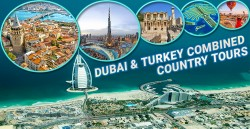 Dubai and Turkey Combined Country Tours