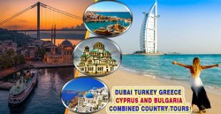 Dubai Turkey Greece and Bulgaria Combined Country Tours